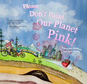 Please don't paint our planet PINK!